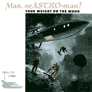 Your Weight on the Moon - Man or Astro-man