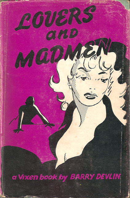 Lover's and Madmen by Barry Devlin