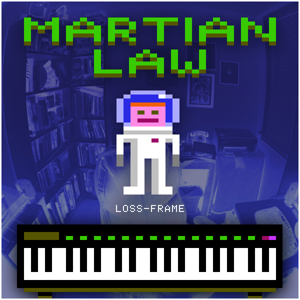 Martian Law - Loss-Frame