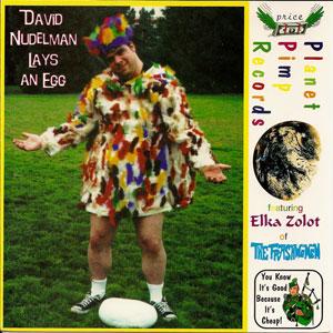 David Nudelman - Lays an Egg