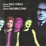 Edda Dell'Orso Performs Ennio Morricone