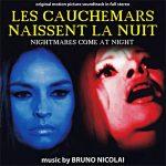 Les Cauchemars Naissent La Nuit – Nightmares Come At Night